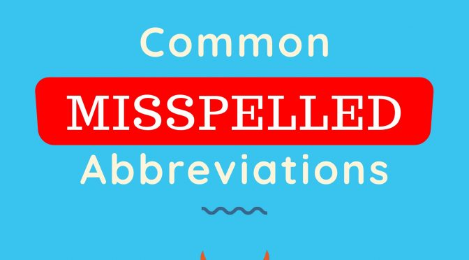 Common Misspelled Medical Abbreviations