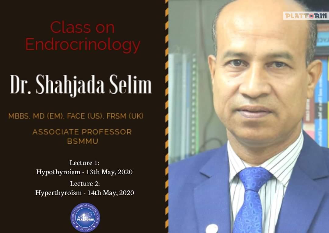 প্ল্যাটফর্ম একাডেমিয়া: সহযোগী অধ্যাপক ডা. শাহজাদা সেলিমের অনলাইন ক্লাস