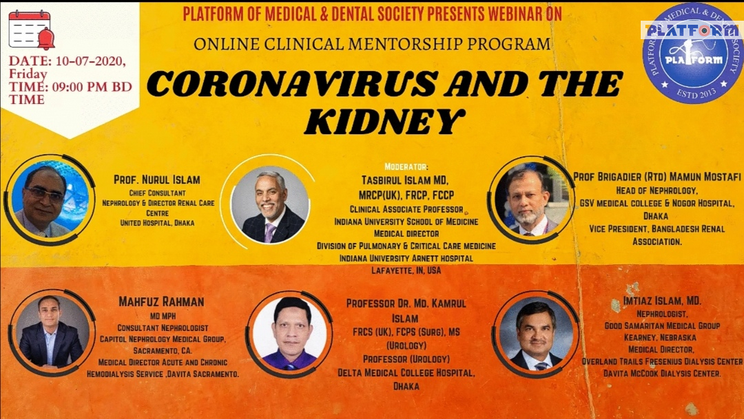 """ডা. তাসবিরুল ইসলাম এর পরিচালনায় প্ল্যাটফর্মের আয়োজনে ওয়েবিনার- """"Coronavirus and The Kidney"""" আজ রাত ৯ টায়"""